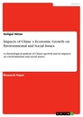Title: Impacts of China`s Economic Growth on Environmental and Social Issues