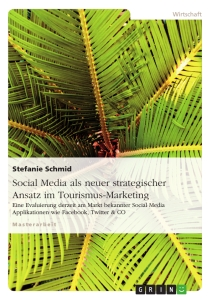 Title: Social Media als neuer strategischer Ansatz im Tourismus-Marketing