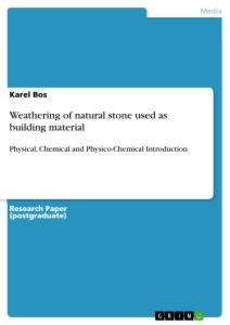 Title: Weathering of natural stone used as building material