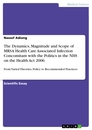 Title: The Dynamics, Magnitude and Scope of MRSA Health Care Associated Infection Concomitant with the Politics in the NHS on the Health Act  2006