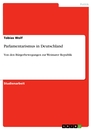 Title: Parlamentarismus in Deutschland