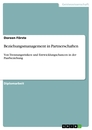 Titel: Beziehungsmanagement in Partnerschaften