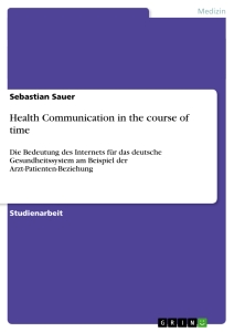 Title: Health Communication in the course of time
