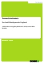 Titel: Football Hooligans in England