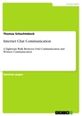 Titel: Internet Chat Communication