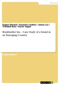 Title: Bombardier Inc. - Case Study of a brand in an Emerging Country
