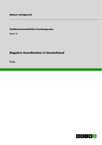 Titel: Negative Koordination in Deutschland