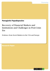 Title: Recovery of Financial Markets and Institutions and Challenges in Post-Crisis Era