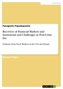 Titel: Recovery of Financial Markets and Institutions and Challenges in Post-Crisis Era