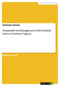 Title: Sustainable Soil Management of the Dryland Soils in Northern Nigeria