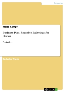 Title: Business Plan: Reusable Ballerinas for Discos