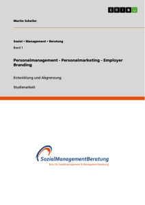Titel: Personalmanagement - Personalmarketing - Employer Branding