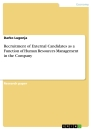 Title: Recruitment of External Candidates as a Function of Human Resources Management in the Company