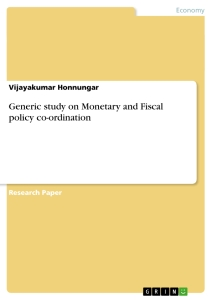 Title: Generic study on Monetary and Fiscal policy co-ordination