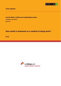 Title: How useful is teamwork as a method of doing work?
