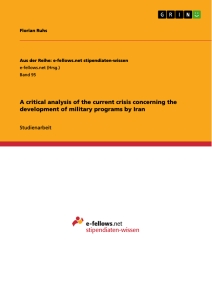 Title: A critical analysis of the current crisis concerning the development of military programs by Iran
