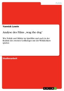 "Titel: Analyse des Films ""wag the dog"""