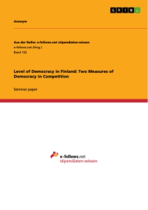 Title: Level of Democracy in Finland: Two Measures of Democracy in Competition