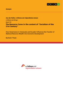 """Titel: The Resource Curse in the context of  """"Socialism of the 21st Century"""""""