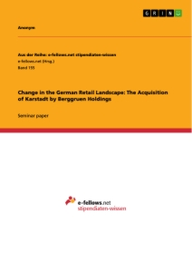 Title: Change in the German Retail Landscape: The Acquisition of Karstadt by Berggruen Holdings