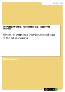 Title: Women in corporate boards: A critical state of the art discussion