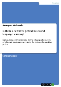 Titel: Is there a sensitive period in second language learning?