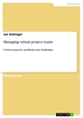 Titel: Managing virtual project teams