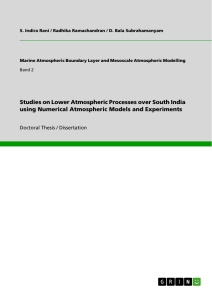 Title: Studies on Lower Atmospheric Processes over South India using Numerical Atmospheric Models and Experiments