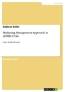 Titel: Marketing Management Approach at ADMECO AG
