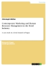 Titel: Contemporary Marketing and Human Resource Management in the Hotel Industry
