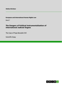 Title: The Dangers of Political Instrumentalization of International Judicial Organs
