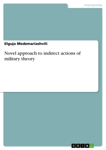 Title: Novel approach to indirect actions of military theory
