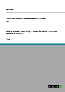 Title: Racism in Brazil: Inequality in Educational Opportunities and Social Mobility