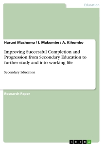 Title: Improving Successful Completion and Progression from Secondary Education to further study and into working life