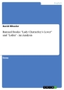 """Title: Banned Books: """"Lady Chatterley's Lover"""" and """"Lolita"""" - An Analysis"""