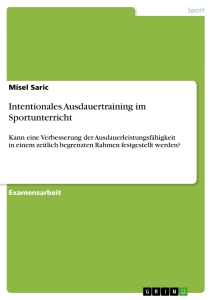 Titel: Intentionales Ausdauertraining im Sportunterricht