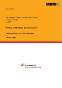 Title: Twitter and Political Communication