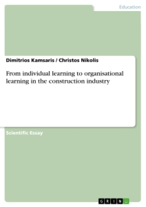 Title: From individual learning to organisational learning in the construction industry