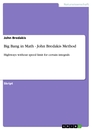 Titel: Big Bang in Math - John Bredakis Method
