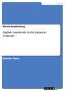 Title: English Loanwords in the Japanese Language