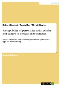 Titel: Susceptibility of personality traits, gender and culture to persuasion techniques