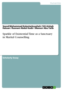 Title: Sparkle of Existential Time as a Sanctuary in Marital Counselling