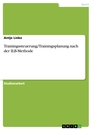 Title: Trainingssteuerung/Trainingsplanung nach der ILB-Methode