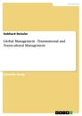 Title: Global Management - Transnational and Transcultural Management