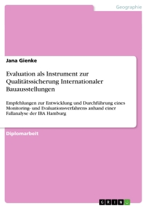 Titel: Evaluation als Instrument zur Qualitätssicherung Internationaler Bauausstellungen