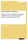 Title: Application Of Hotelling Rule For Analysing Utilisation Pattern Of Non-Renewable Resources In India Through ONGC