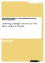 Title: Leadership challenges and ways into the labour market in Romania