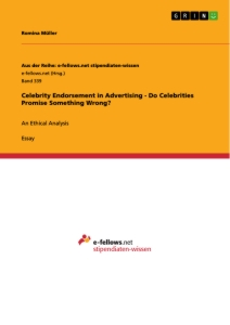 Titel: Celebrity Endorsement in Advertising - Do Celebrities Promise Something Wrong?