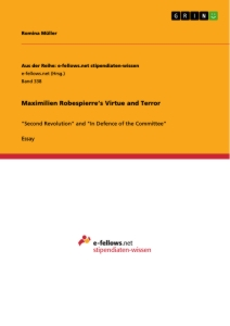 Titel: Maximilien Robespierre's Virtue and Terror