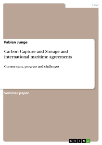 Titel: Carbon Capture and Storage and international maritime agreements